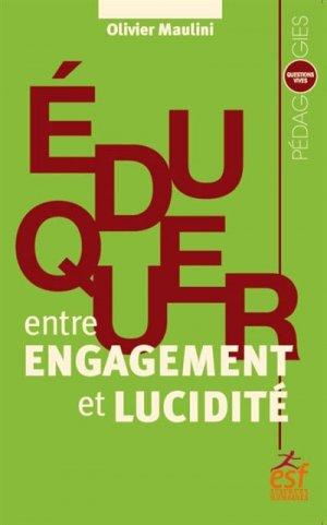 Eduquer, entre engagement et lucidité-esf editeur-9782710138921