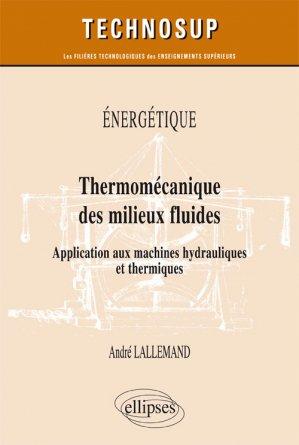 Énergétique - Thermomécanique des milieux fluides-ellipses-9782340023468