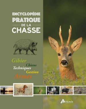 Encyclopédie pratique de la chasse-artemis-9782816013764
