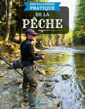 Encyclopédie pratique de la pêche - Artémis - 9782816015799