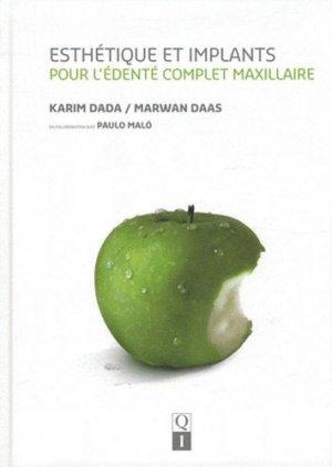 Esthétique et implants pour l'édenté complet maxillaire - quintessence international - 9782912550637