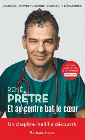 Et au centre bat le coeur / chroniques d'un chirurgien cardiaque pédiatrique-arthaud-9782081420014