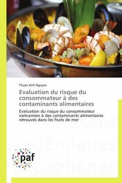 Evaluation du risque du consommateur à des contaminants alimentaires - presses académiques francophones - 9783838140094