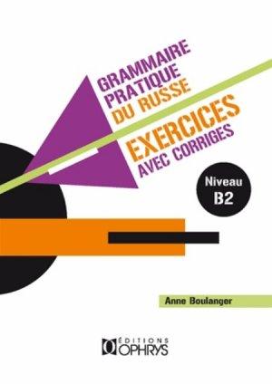 EXERCICES CORRIGES GRAMMAIRE PRATIQUE -OPHRYS-9782708013933