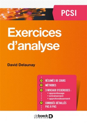 Exercices d4Analyse PCSI-de boeck superieur-9782807315433