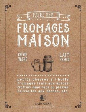 Faire ses fromages maison-larousse-9782035930729