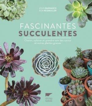Fascinantes succulentes - delachaux et niestlé - 9782603026472