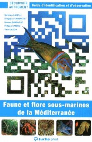 Faune et flore sous-marines de la Méditerranée - turtle prod - 9782919322138