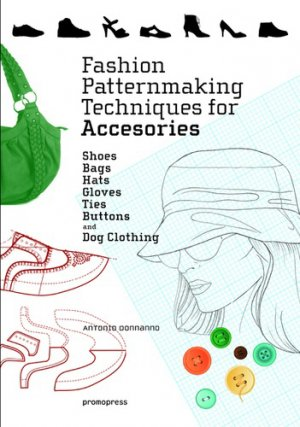 Fashion patternmaking techniques for accessories-promopress-9788416851614