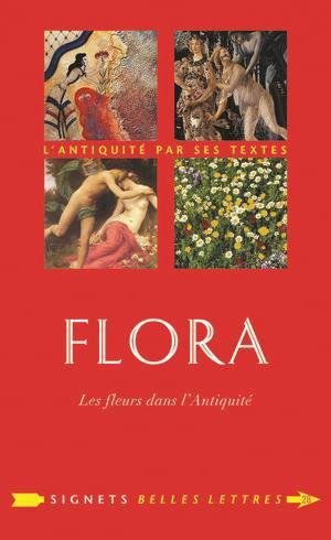 Flora - les belles lettres - 9782251446646