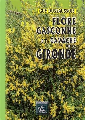 Flore Gasconne et Gavache de la Gironde - des régionalismes - 9782824009773