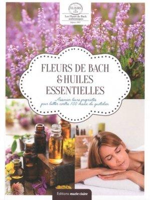 Fleurs de Bach & huiles essentielles - marie claire - 9791032303696