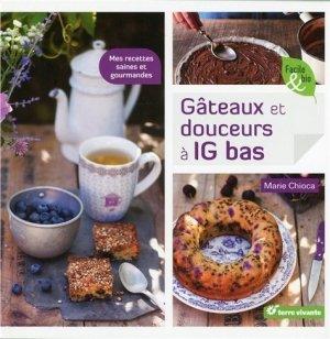 Gâteaux et douceurs à IG bas - terre vivante - 9782360981991