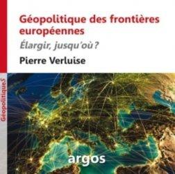 Géopolitique des frontières européennes - argos - 9782366140064