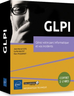 Glpi - coffrets de 2 livres :  gerez votre parc informatique et vos incidents-eni-9782409018718