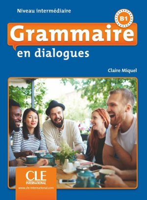 GRAMMAIRE EN DIALOGUES B1 2ED -cle international-9782090380620