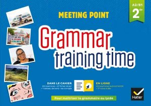 Grammar training time - Anglais Cahier grammaire + site - hatier - 9782401046177