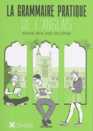 Grammaire pratique de l'anglais-ophrys-9782708015111