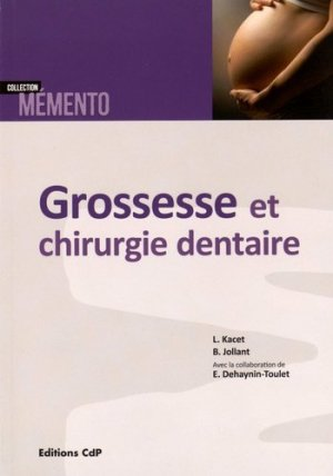 Grossesse et chirurgie dentaire-cdp-9782843612862