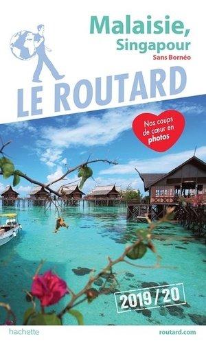 Guide du Routard Malaisie, Singapour 2019/20 - hachette - 9782016267523