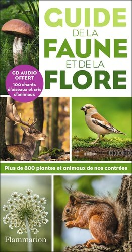 Guide de la faune et de la flore - flammarion - 9782081488878