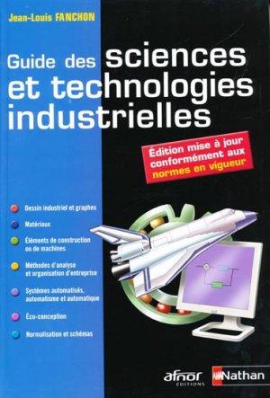 Guide des sciences et technologies industrielles - nathan / afnor - 9782091618968