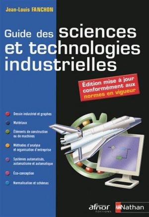 Guide des sciences et technologies industrielles - nathan / afnor - 9782091627175