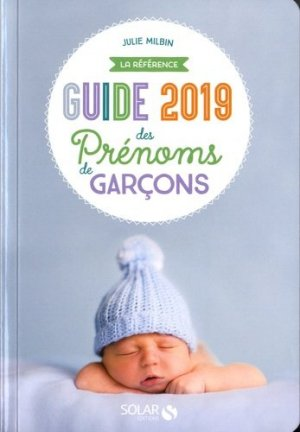Guide 2019 des prénoms de garçons : la référence - solar  - 9782263158650