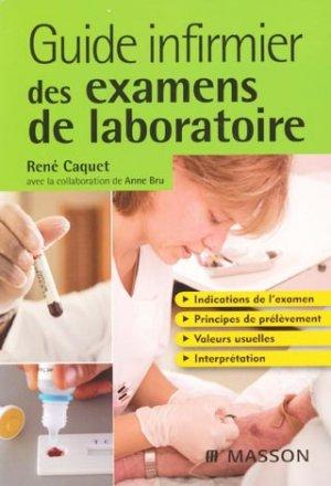 Guide infirmier des examens de laboratoire-elsevier / masson-9782294702204
