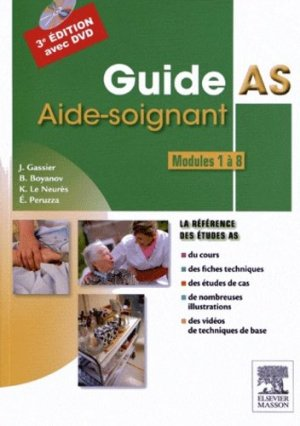Guide AS - Aide-soignant - Modules 1 à 8 - elsevier / masson - 9782294725081