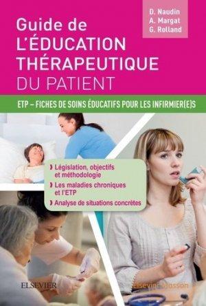 Guide de l'éducation thérapeutique du patient - elsevier / masson - 9782294747458