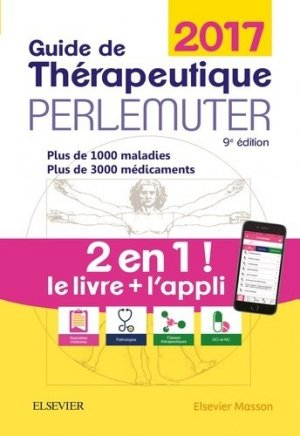 Guide de thérapeutique Perlemuter 2017-elsevier / masson-9782294753206