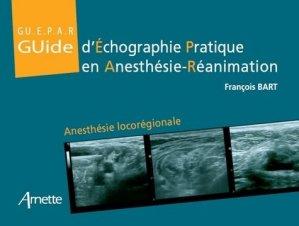 Guide d'échographie pratique en anesthésie-réanimation-arnette-9782718413631