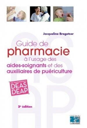 Guide de pharmacie à l'usage des aides-soignants et des auxiliaires de puériculture-lamarre-9782757309568