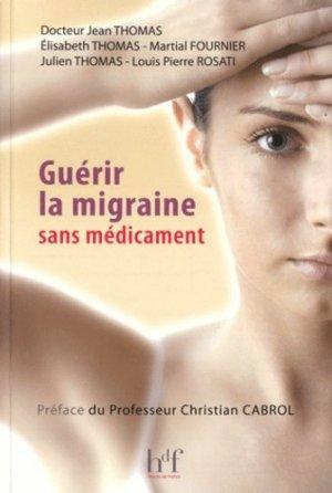 Guérir la migraine sans médicament - heures de france - 9782853853149