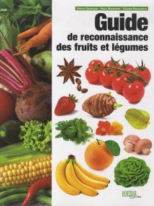 Guide de reconnaissance des fruits et légumes - hortivar - 9782917308080
