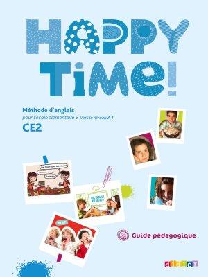 Happy Time CE2 : Guide Pédagogique-didier-9782278068920