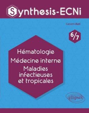 Hématologie Médecine interne Maladie infectieuses et tropicales-ellipses-9782340033597