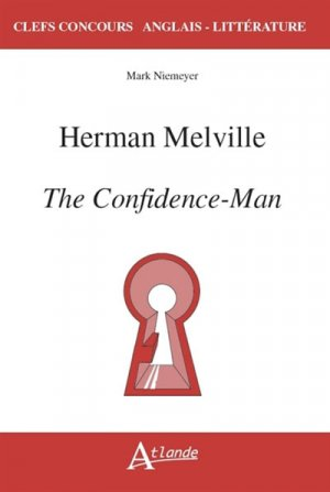 HERMAN MELVILLE THE CONFIDENCE MAN -atlande-9782350305257