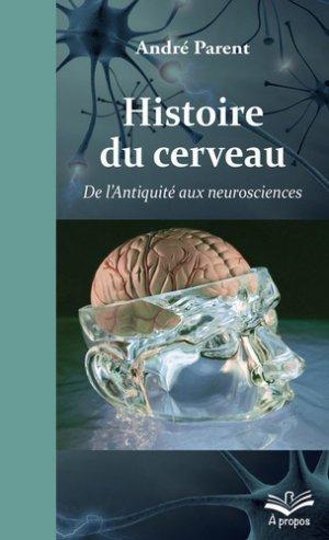 Histoire du cerveau-presses universitaires de laval-9782763741376