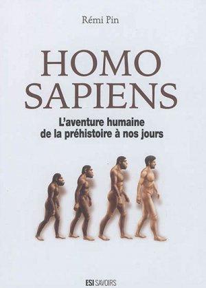 Homo sapiens- aventure humaine de la préhistoire à nos jours - esi - 9782822605809