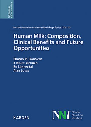 Human Milk: Composition, Clinical Benefits and Future Opportunities-karger -9783318063400