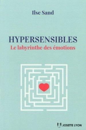 Hypersensibles / le labyrinthe des émotions-josette lyon-9782843194139