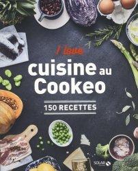 I love ma cuisine au Cookeo-Solar-9782263160837