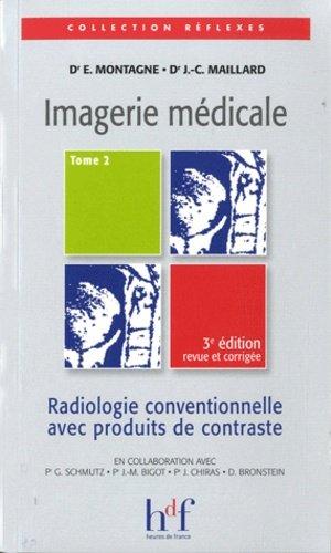 Imagerie médicale Tome 2 - heures de france - 9782853852760