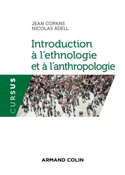 Introduction à l'ethnologie et à l'anthropologie-armand colin-9782200622800