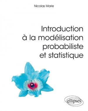 Introduction à la modélisation probabiliste et statistique - ellipses - 9782340028456