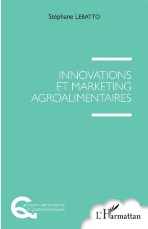 Innovations et marketing agroalimentaires-l'harmattan-9782343156989