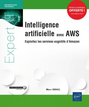 Intelligence artificielle avec AWS - eni - 9782409019456