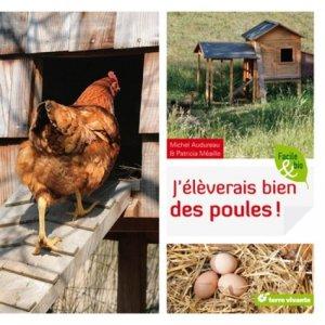 J'éleverais bien des poules !-terre vivante-9782360980543